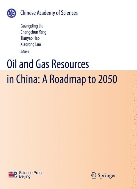 Oil and Gas Resources in China: A Roadmap to 2050 | Liu / Yang / Hao / Luo, 2011 | Buch (Cover)