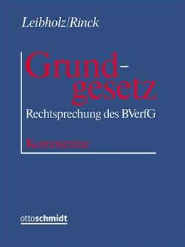 Abbildung von Leibholz / Rinck  | Grundgesetz • ohne Aktualisierungsservice | Loseblattwerk mit 78. Aktualisierung | 2019 | Rechtsprechung des Bundesverfa...