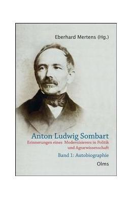 Abbildung von Mertens | Anton Ludwig Sombart (1816-1898) | 1., Auflage | 2010 | Erinnerungen eines Modernisier...