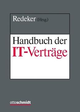 Abbildung von Redeker (Hrsg.) | Handbuch der IT-Verträge • ohne Aktualisierungsservice | Loseblattwerk mit 39. Aktualisierung | 2019