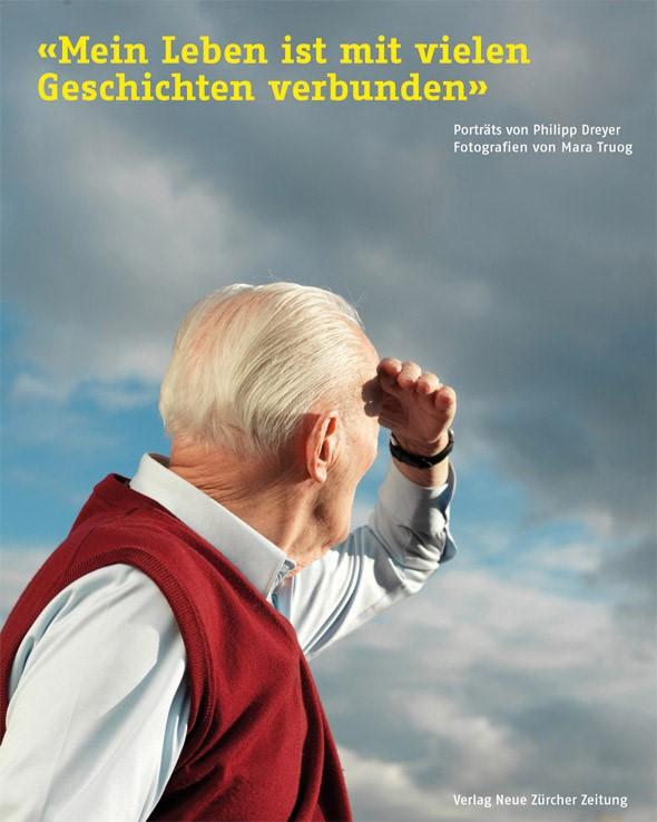 Mein Leben ist mit vielen Geschichten verbunden   Dreyer / Stadt Zürich, 2010   Buch (Cover)