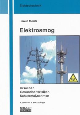 Abbildung von Moritz | Elektrosmog | 2009 | Ursachen, Gesundheitsrisiken, ...