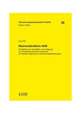 Abbildung von Armbrüster / Baumann / Gründl / Schirmer / Schwintowski / Zschockelt   Missverständliche AGB   1. Auflage 2010   2010   Ein Beitrag zum Verhältnis von...   36