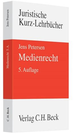 Abbildung von Petersen   Medienrecht   5. Auflage   2010   beck-shop.de