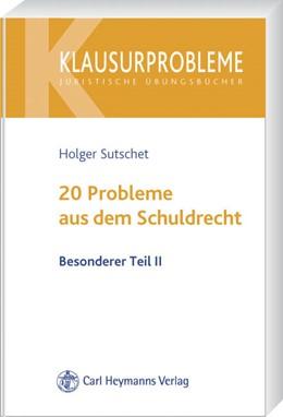 Abbildung von Sutschet | 20 Probleme aus dem Schuldrecht • Besonderer Teil II | 2008