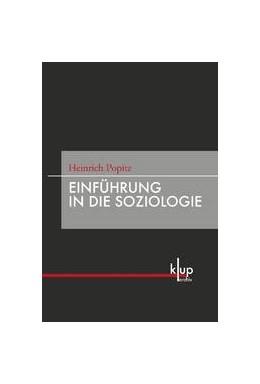 Abbildung von Popitz / Dreher / Walter | Einführung in die Soziologie | 1. Aufl. 2010 | 2010