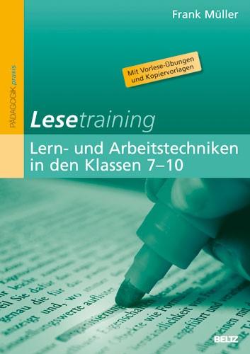 Lesetraining: Lern- und Arbeitstechniken in den Klassen 7–10. Band 4 | Müller, 2010 | Buch (Cover)