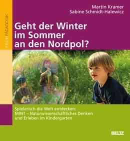 Abbildung von Kramer / Schmidt-Halewicz | »Geht der Winter im Sommer an den Nordpol?« | 2010
