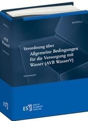 Verordnung über Allgemeine Bedingungen für die Versorgung mit Wasser (AVB Wasser V) | Morell | Loseblattwerk mit 12. Aktualisierung, 2010 (Cover)