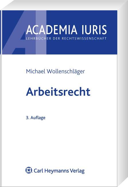 Arbeitsrecht | Wollenschläger | 3., neu bearbeitete und erweiterte Auflage | Buch (Cover)