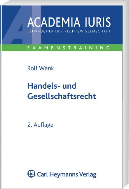 Handels- und Gesellschaftsrecht | Wank | 2., überarbeitete und ergänzte Auflage | Buch (Cover)