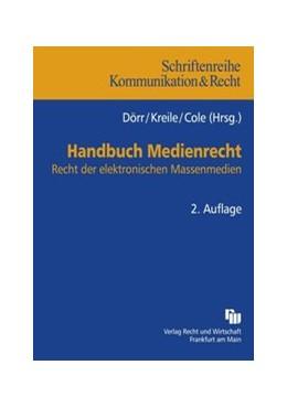 Abbildung von Dörr / Kreile / Cole | Handbuch Medienrecht | 2., aktualisierte und erweiterte Auflage | 2010 | Recht der elektronischen Masse... | 20