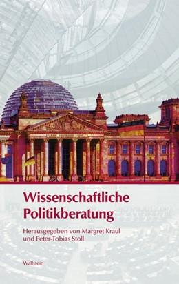 Abbildung von Kraul / Stoll / Akademie der Wissenschaften zu Göttingen | Wissenschaftliche Politikberatung | 2011
