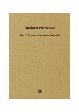 Abbildung von Thüringer Pfarrerbuch | 2011 | Band 5: Fürstentum Schwarzburg... | 5