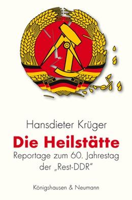 Abbildung von Krüger | Die Heilstätte | 2010 | Reportage zum 60. Jahrestag de...
