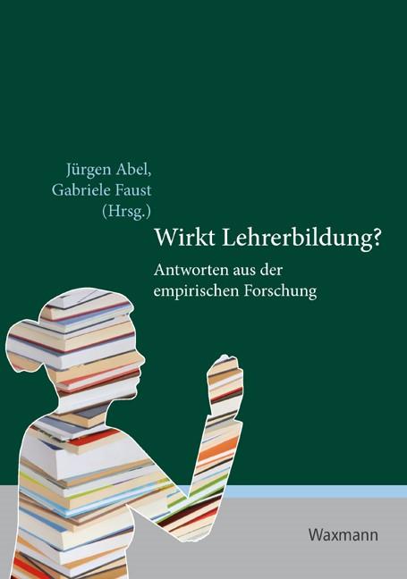 Wirkt Lehrerbildung? | Abel / Faust, 2010 | Buch (Cover)