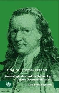 Genealogie der reellen Gedancken eines Gottes-Gelehrten | Oetinger / Ising, 2010 | Buch (Cover)