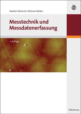 Abbildung von Weichert / Wülker | Messtechnik und Messdatenerfassung | 2., aktual. und erw. Aufl. | 2010