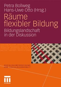 Abbildung von Bollweg / Otto   Räume flexibler Bildung   1. Auflage   2010   6   beck-shop.de