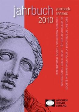 Abbildung von Popp / Schumann / Schmitz | Empirical Research on History learning Empirische Forschung zum Historischen Lernen Recherche empirique sur L´Apprentissage de L´Histoire | 2010