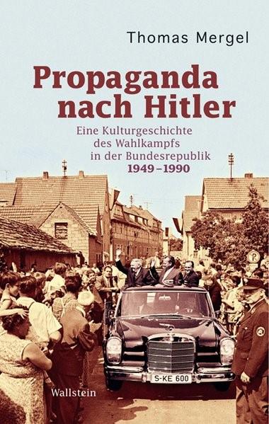 Abbildung von Mergel | Propaganda nach Hitler | 2010