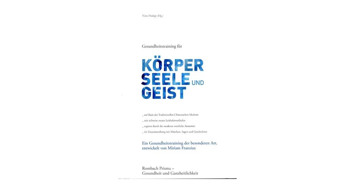 Gesundheitstraining für Körper, Seele und Geist | Hodeige, 2010 ...