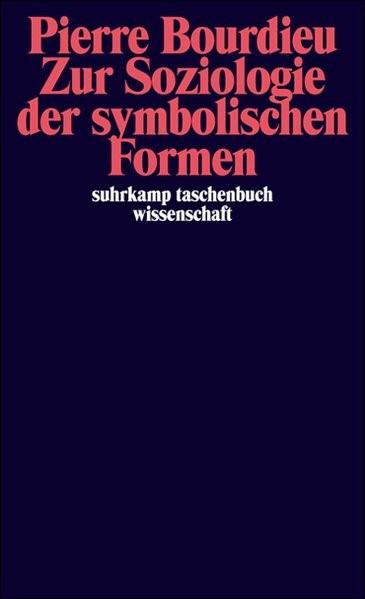 Zur Soziologie der symbolischen Formen | Bourdieu, 2000 | Buch (Cover)