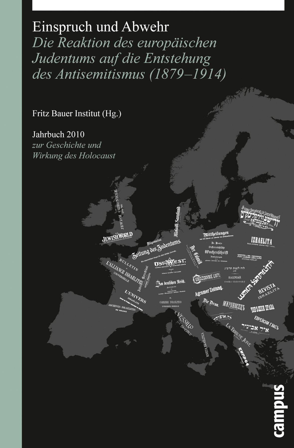 Abbildung von Fritz Bauer Institut / Wyrwa | Einspruch und Abwehr | 2010