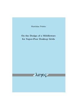 Abbildung von Priebe | On the Design of a Middleware for Super-Peer Desktop Grids | 2010