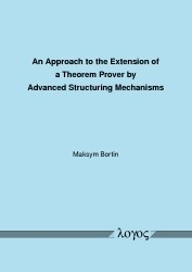 An Approach to the Extension of a Theorem Prover by Advanced Structuring Mechanisms | Bortin, 2010 | Buch (Cover)