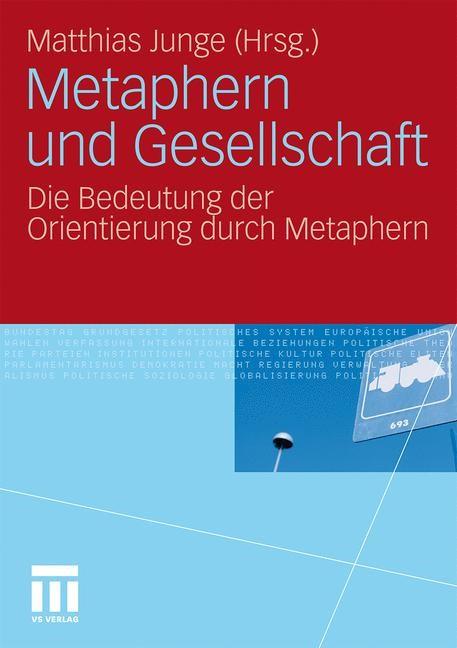 Metaphern und Gesellschaft | Junge | 2011, 2011 | Buch (Cover)
