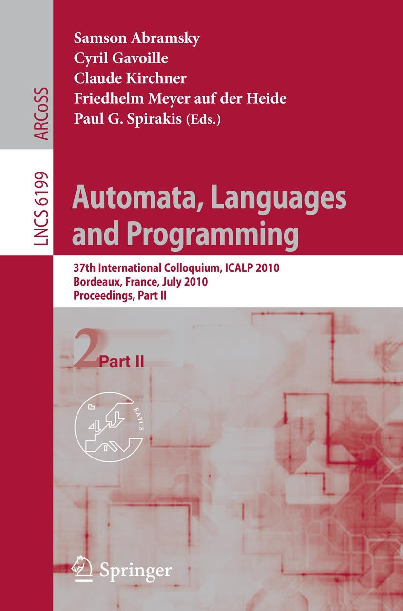 Automata, Languages and Programming | Abramsky / Gavoille / Kirchner / Meyer auf der Heide / Spirakis, 2010 | Buch (Cover)