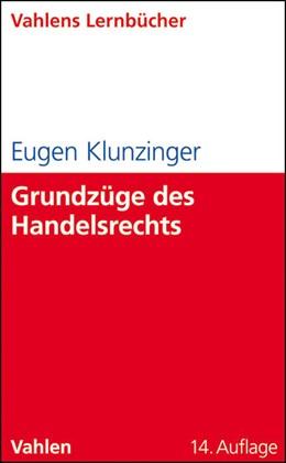 Abbildung von Klunzinger | Grundzüge des Handelsrechts | 14. Auflage | 2011 | beck-shop.de