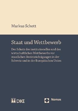 Abbildung von Schott | Staat und Wettbewerb | 2010 | Der Schutz des institutionelle...
