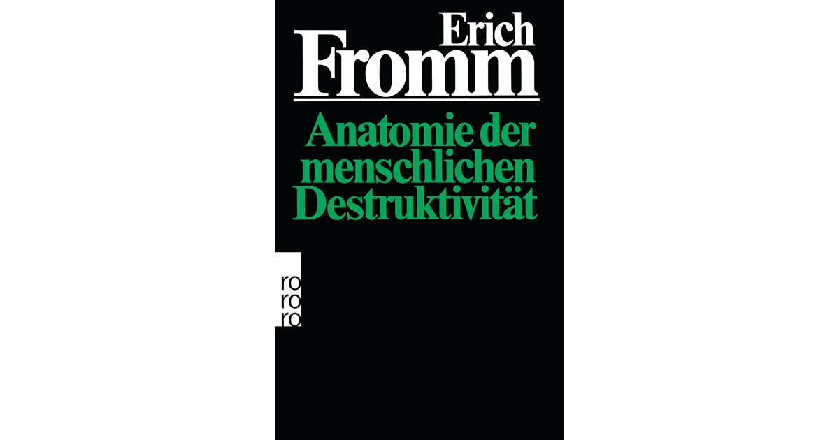 Anatomie der menschlichen Destruktivität | Fromm, 1996 | Buch | beck ...