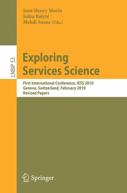 Exploring Services Science | Morin / Ralyté / Snene, 2010 | Buch (Cover)