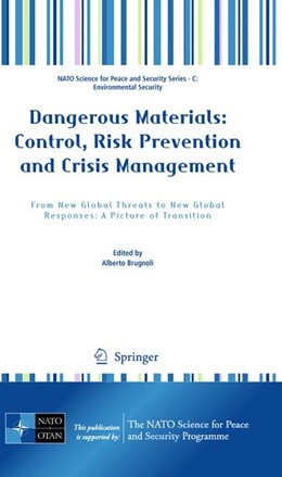 Abbildung von Brugnoli | Dangerous Materials: Control, Risk Prevention and Crisis Management | 2010 | From New Global Threats to New...