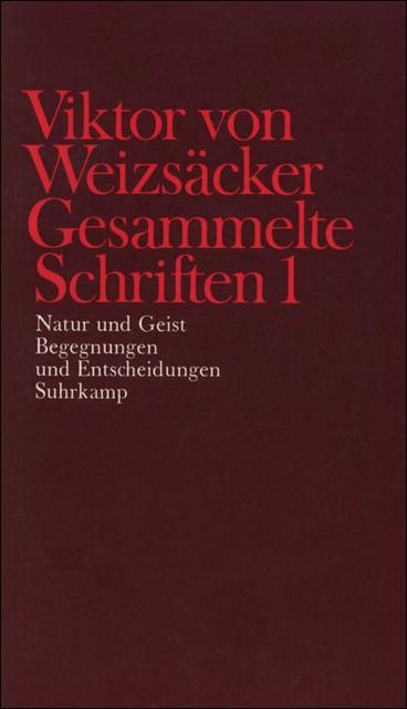 Gesammelte Schriften in zehn Bänden | Achilles / Janz / Schrenk / Weizsäcker, 1986 | Buch (Cover)