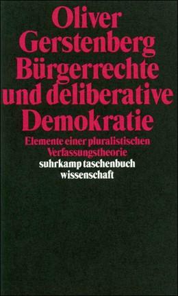 Abbildung von Gerstenberg   Bürgerrechte und deliberative Demokratie   Erstausgabe   1997   Elemente einer pluralistischen...   1298