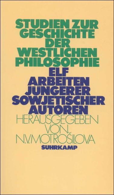 Studien zur Geschichte der westlichen Philosophie   Motrošilova   Deutsche Erstausgabe, 1986   Buch (Cover)