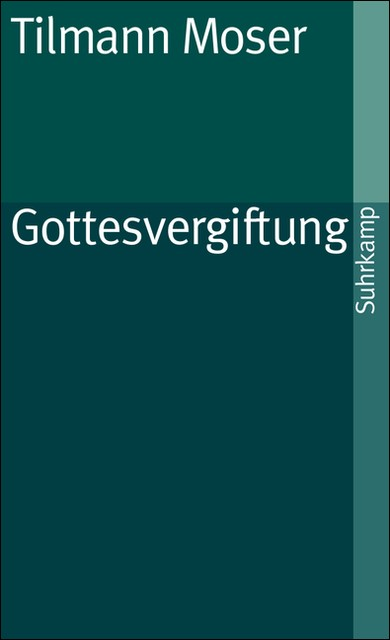 Gottesvergiftung | Moser, 2011 | Buch (Cover)
