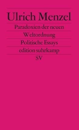 Abbildung von Menzel | Paradoxien der neuen Weltordnung | 2004 | Politische Essays | 2365