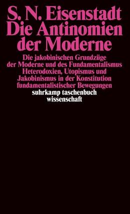 Abbildung von Eisenstadt | Die Antinomien der Moderne | 1998 | Die jakobinischen Grundzüge de... | 1188