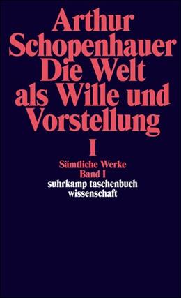 Abbildung von Schopenhauer / Löhneysen | Sämtliche Werke in fünf Bänden | 1986 | Band I: Die Welt als Wille und... | 661