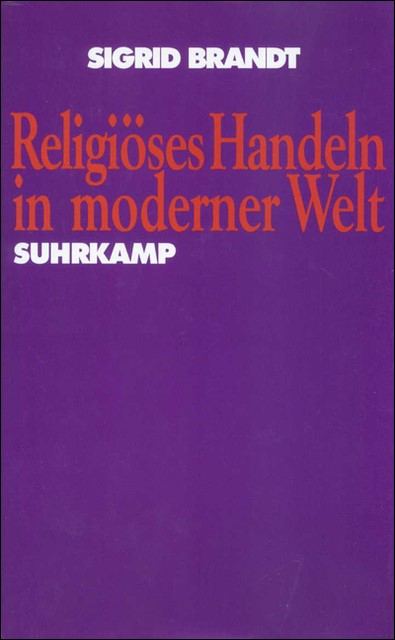 Religiöses Handeln in moderner Welt   Brandt   Erstausgabe, 1993   Buch (Cover)
