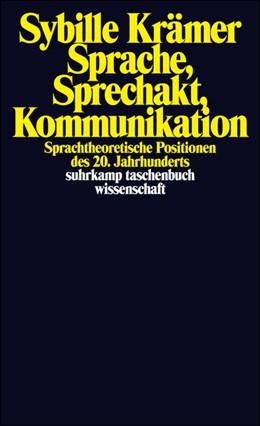 Abbildung von Krämer   Sprache, Sprechakt, Kommunikation   Originalausgabe.   2001   Sprachtheoretische Positionen ...   1521
