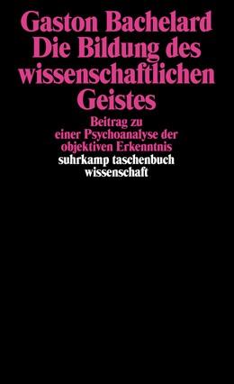 Abbildung von Bachelard | Die Bildung des wissenschaftlichen Geistes | 2008 | Beitrag zu einer Psychoanalyse... | 668