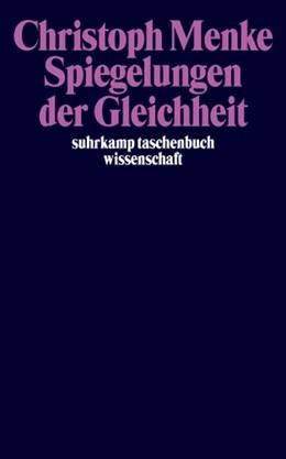 Abbildung von Menke   Spiegelungen der Gleichheit   Erweiterte Neuausgabe   2004   1663