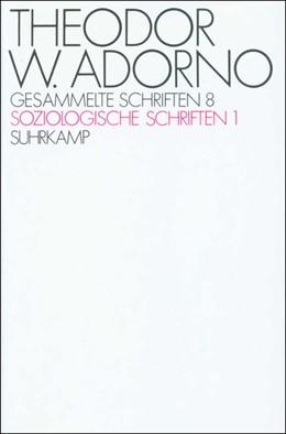 Abbildung von Adorno / Tiedemann   Gesammelte Schriften in zwanzig Bänden   1972   Band 8: Soziologische Schrifte...