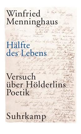 Abbildung von Menninghaus | Hälfte des Lebens | 2. Auflage | 2005 | beck-shop.de